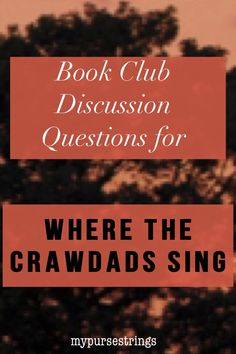 Book club questions where the crawdads sing