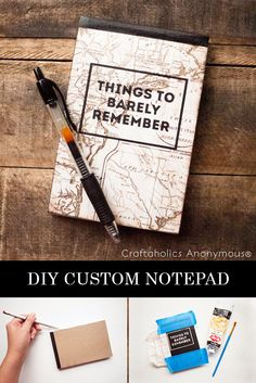 Make your own customized notepad! Love how she used a map on the front.