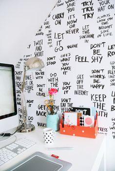 Papel de oficina empapelada en blanco, y pintadas aquellas frases que te pueden motivar >> My Attic: Good Advice