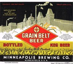 79 Best Grain Belt Beer Images Beer Grains Belt