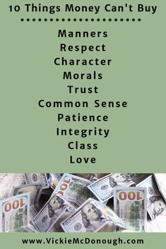 Money Cant Buy, Morals, Common Sense, Manners, Patience, Trust, Quotes, Qoutes, Quotations