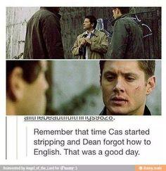 Dean cannot English when Cas strips