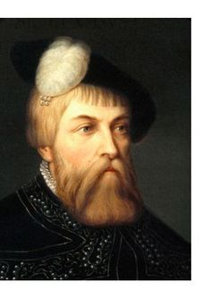 Gustav Vasa one of the most influential people in Swedish history. The one that laid the foundation for today´s modern society.