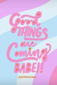 good things are coming! Just wait a little longer. Types Of Lettering, Brush Lettering, Motivational Phrases, Inspirational Quotes, Pink Bg, Me Quotes, Funny Quotes, Kids Graphics, Happy Words