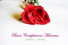 Auguri di buon compleanno mamma!! Un abbraccio Valeria