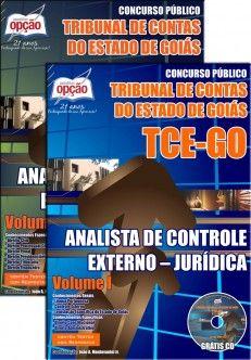 Apostila Concurso Tribunal de Contas do Estado de Goiás - TCE GO / 2014: - Cargo: Analista de Controle Externo - Jurídica