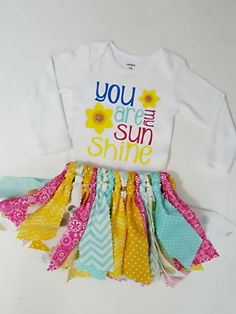 Check out this item in my Etsy shop https://www.etsy.com/listing/246743146/girls-you-are-my-sunshine-onesie-and