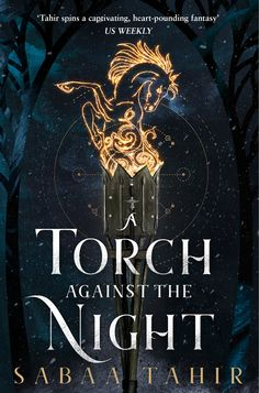 A Torch Against the Night (Ember Quartet, Book 2): Amazon.co.uk: Sabaa Tahir: 9780008160371: Books