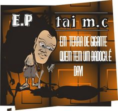 Tai Mc Em Terra de Gigante 2013 EP Download
