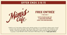 Pinned February 27th: Second entree free at #Mimis Cafe #coupon via The #Coupons App