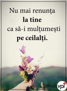 Motivational Quotes, Funny Quotes, Les Sentiments, Science And Nature, Romania, Spirituality, Love You, Wisdom, Words