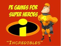 "PE Games for Superheroes- ""Incredibles"""