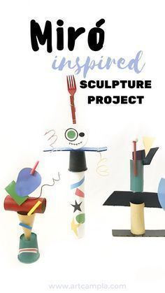 Miró Inspired Sculptures | Fine art for kids | Kids crafts | Joan Miro projects | paper crafts | recycled art | k-8 art lessons #recyclingforkids #recyclinglessons #artprojects