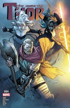 The Unworthy Thor n°4 (08.02.2017) // The Odinson's quest is impeded when Proxima Midnight and the Black Swan seek to battle with him! But are the two acting alone or is there someone else pulling their strings? Don't miss the debut of the Odinson's all-new look!  #unworthy #thor #marvel #comics