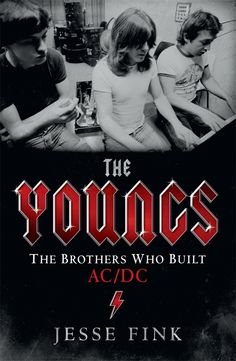 With sales of over 200 million albums, AC/DC is not just the biggest rock band in the world, it's a family business built by three brothers: George, Malcolm and Angus Young.