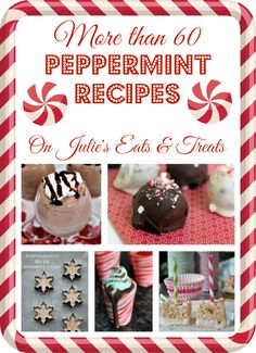 More than 60 Peppermint Dessert & Beverage Recipes from the best bloggers!