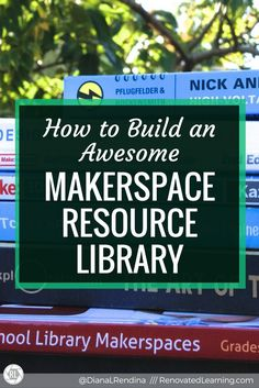 How to Build an Awesome Makerspace Resource Library : Having books on topics related to makerspaces is essential for supporting the independent learning of your makers. In this post, I offer up 20 specific recommendations for books to add to makerspace resource libraries.