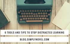 Stop Distracted Learning: Real Tools and Tips to Help Students