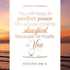 Beautiful reminder from Isaiah 26:3