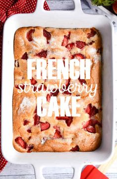 Easy French Strawberry Cake Recipe