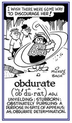 obdurate - Google Search