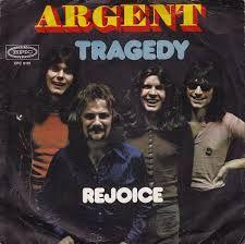 Tragedy/Rejoice - Argent