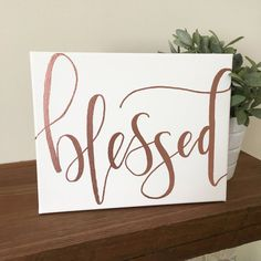 Blessed Sign Canvas Rose Gold Copper Embossed Hand Lettering 8x10 Modern Calligraphy Thanksgiving Home Decor Art Gift by Aquathology on Etsy