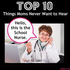 Top 10 Things Moms Never Want to Hear - LOL-list via Babble