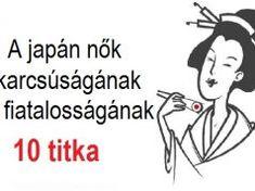 10 ok, amiért a japán nők karcsúak és fiatalosak maradnak. Ezt érdemes észben tartani!