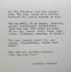 love quotes & We choose the most beautiful Cherokee Grandfather and Wolf Quote Typed on Typewriter for you.Cherokee Großvater und Wolf-Zitat auf von WhiteCellarDoor auf Etsy most beautiful quotes ideas The Words, Pretty Words, Beautiful Words, Quotable Quotes, True Quotes, Quotes Quotes, Empathy Quotes, Anger Quotes, Quotes About Anger