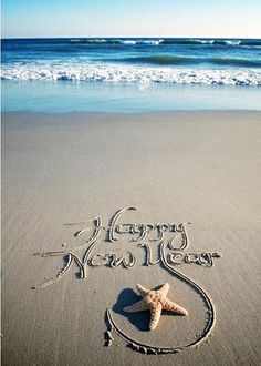 Happy New Year.Written in the Ocean Beach Sand. Happy New Year 2015, Happy 2015, Year 2016, Happy New Year Quotes, Happy Year, Happy Quotes, I Love The Beach, Nouvel An, My Happy Place