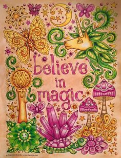 Never stop believing in magic!