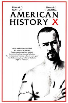 A great movie poster from American History X! Featuring stellar performances by Edward Norton and Edward Furlong. Need Poster Mounts. American History X, X Movies, Great Movies, Movies Online, 1990s Movies, Movies Free, Action Movies, Edward Furlong, Edward Norton