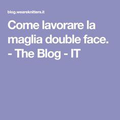 Come lavorare la maglia double face. - The Blog - IT