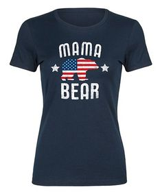Navy 'Mama Bear' Patriotic Fitted Tee #zulily #zulilyfinds