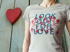 Oberteile - Look out for Love, Bio Fairtrade T-Shirt Frauen - ein Designerstück von cherry_bomb bei DaWanda