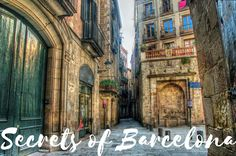 Secrets of Barcelona | Discover the hidden away gems in the depths of Barcelona... you won't find them anywhere else ;)