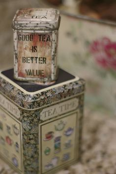 Vintage tin boxes / Tea is a better value
