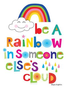 Be a rainbow in someone else's cloud/kids wall decor/ kids wall art/ rainbow wall art/rainbow decor/