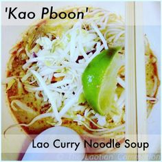 Kao Pboon (Lao Curry Noodle Soup With Chicken) Prep Time: 10 minutes Cook Time: 45 minutes Kao pboon has been my pregnancy Lao food craving and I unashamedly had it for my last four meals. I ada. Soup Recipes, Cooking Recipes, Recipies, Laos Food, Curry Noodles, Asian Soup, Asian Recipes, Laos Recipes, Thai Recipes