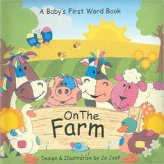 Introduces animals found on a farm. (Ages: 2+) Call number: S441 .J66 2005 c.9000