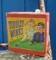 Tiddly Winks.