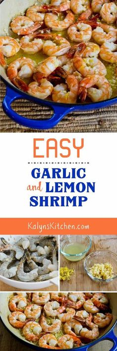 Easy Low-Carb Garlic and Lemon Shrimp are a perfect main dish for a holiday meal, or just serve it any time you need a low-carb treat. This delicious recipe is also Paleo, gluten-free, and South Beach Diet Phase One. [KalynsKitchen.com]
