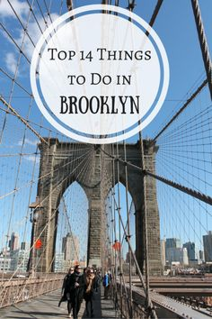 Top 14 Things to Do in Brooklyn Brooklyn Things To Do, York Things To Do, Brooklyn New York, Brooklyn Bridge, Hotels In Brooklyn Ny, A New York Minute, Voyage New York, Empire State Of Mind, New York City Travel