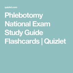 Phlebotomy National Exam Study Guide Flashcards | Quizlet
