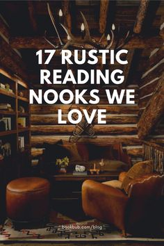 Love the aesthetic and natural wood of cabins? Then let these photos inspire you to create your own rustic reading spot in your own home.  #books #readingnooks #rustic