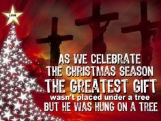 Christmas is Christ.  Jesus is the reason for the season