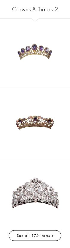 """Crowns & Tiaras 2"" by morningstar1399 ❤ liked on Polyvore featuring crowns, jewelry, tiaras, accessories, hats, filler, tiara, amethyst, crown and accessories - tiaras"