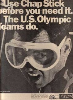 Funny bad retro Chapstick ads)  way to make the US Olympic team look special ed, ChapStick.