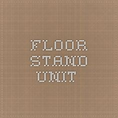 floor stand unit